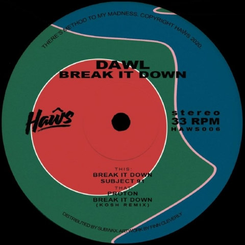 "( HAWS 006 ) DAWL - Break It Down (12"") Haws"