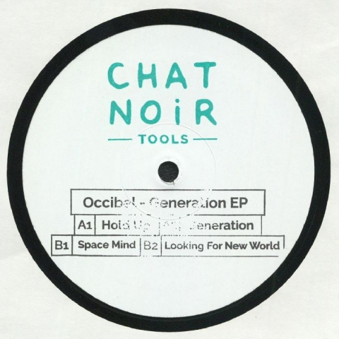 "( CNT 002 ) OCCIBEL - Generation EP (hand-stamped 12"" repress) Chat Noir Tools France"