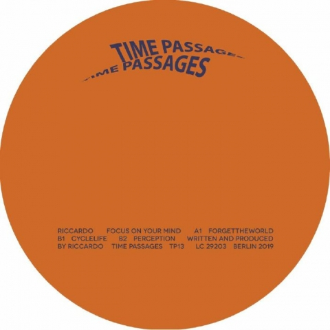 """( TP 13 ) RICCARDO - Focus On Your Mind (12"""") Time Passages Germany"""