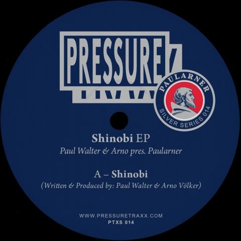"""( PTXS 014 ) PAULARNER (aka Paul Walter and Arno) - Shinobi (12"""") Pressure Traxx Silver Series"""