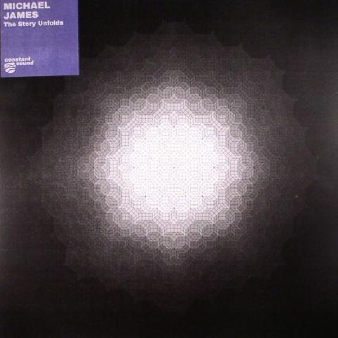 """(  CS 012 ) Michael JAMES - The Story Unfolds (140 gram vinyl 12"""")  Constant Sound"""