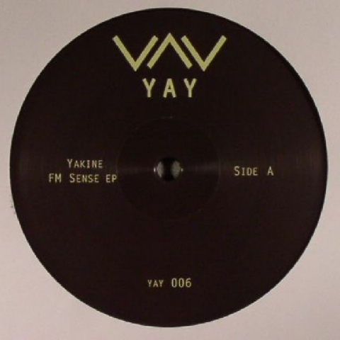 "( YAY 006 ) YAKINE FM - Sense EP (12"") - Yay"