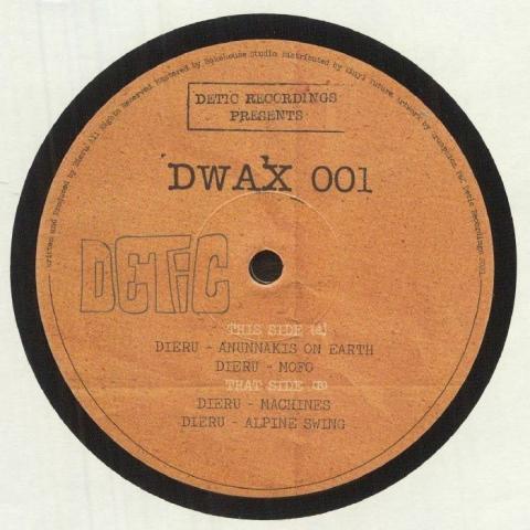 """( DWAX 001 ) DIERU - On Earth (12"""") Detic Recordings"""