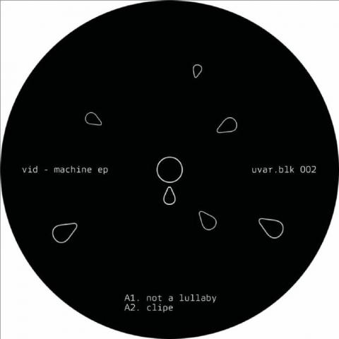 "( UVARBLK 002 ) VID - Machine EP (12"") UVAR"