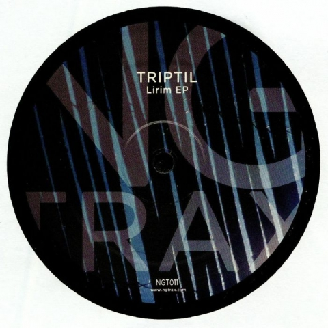"( NGT 011 ) TRIPTIL - Lirim EP (12"") NG Trax"