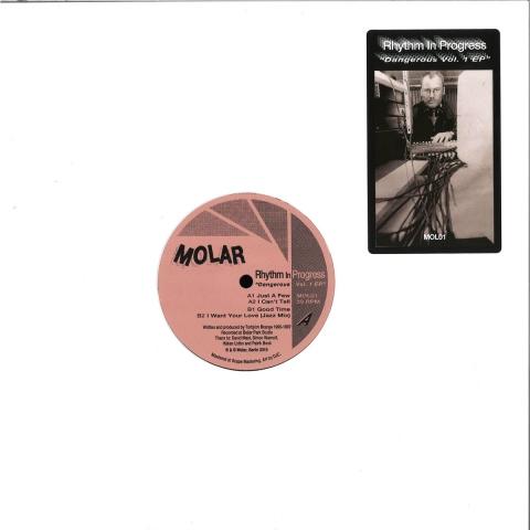 "( MOL 01 ) MOLAR - Rhythm In Progress  - Dangerous Vol. 1 (12"") Molar"