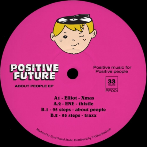 "( PF 001 ) VARIOUS ARTISTS - About People EP (12"") Positive Future"