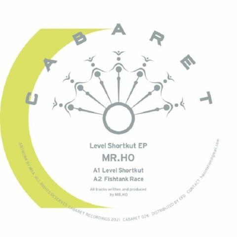 """( CABARET 026 ) MR HO - Level Shortkut EP (12"""") Cabaret Japan"""