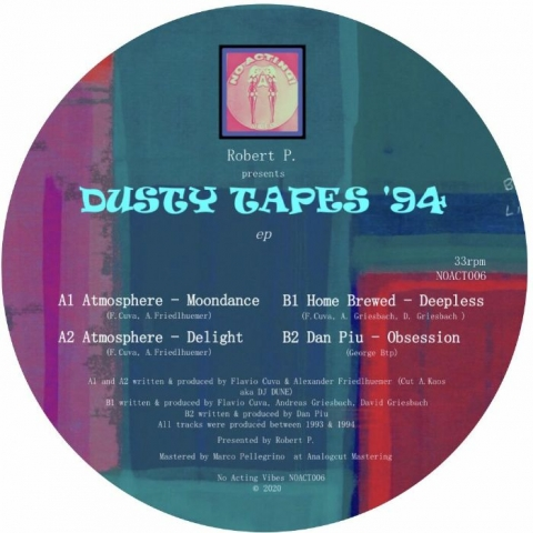 "( NOACT 006 ) ROBERT P presents ATMOSPHERE / HOME BREWED / DAN PIU - Dusty Tapes EP (12"") No Acting Vibes"