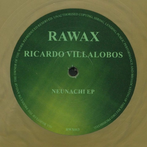"( RWX 013G ) Ricardo VILLALOBOS - Neunachi EP (limited gold vinyl 12"") Rawax Germany"