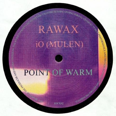 """(  RWX 02 )  IO (MULEN) -  Point Of Warm (12"""") Rawax Germany"""