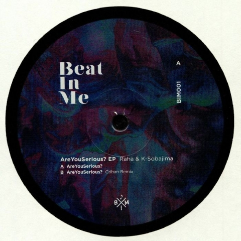 "( BIM 001 ) RAHA / K SOBAJIMA - AreYouSerious? EP (12"") Beat In Me Japan"