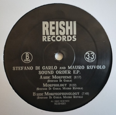 "( REISHI 001 ) STEFANO DI CARLO & MAURO RUVOLO - Sound Order EP (12"") Reishi Records"
