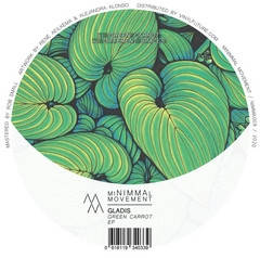"( NIMMA 009 ) GLADIS - Green Carrot EP (12"") Minimmal Movement Netherlands"
