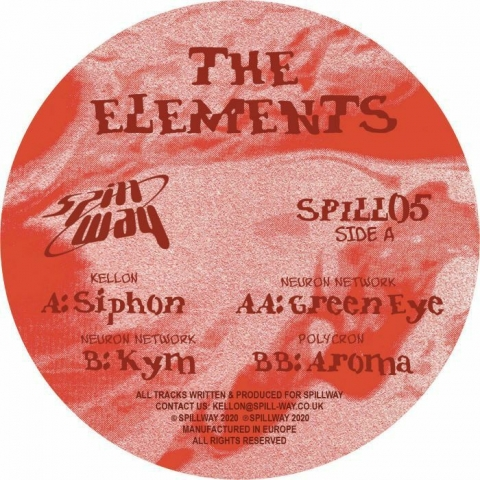 "( SPILL 05 ) KELLON / NEURON NETWORK / POLYCRON - The Elements (12"") Spillway"