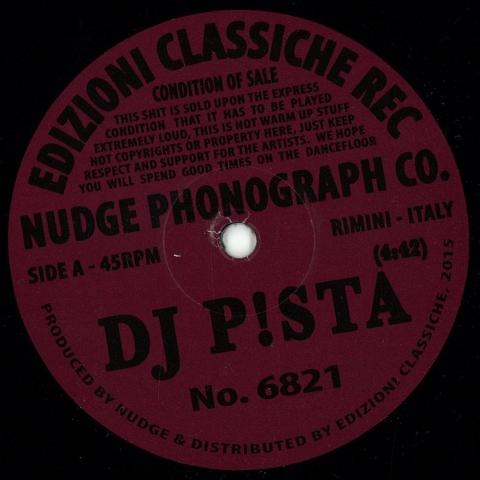 """( NO 6821 ) NUDGE PHONOGRAPH CO presents DJ P!STA / DUMBO BEAT - NO 6821 (12"""") Edizioni Classiche Rec"""