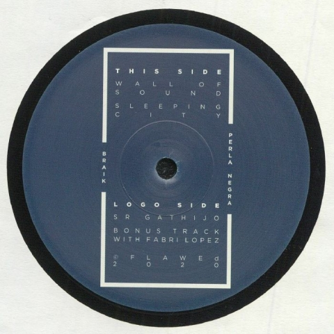 """( FLAWED 002 ) BRAIK - Perla Negra (12"""") Flawed"""