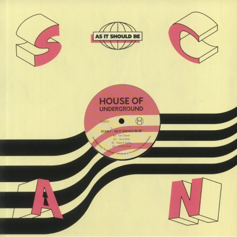 """( HOU 02 ) SCAN 7 - As It Should Be EP (12"""") House Of Underground France"""