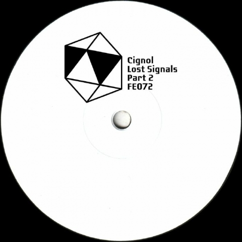 """( FE 072 ) CIGNOL - Lost Cignals Part 2 (limited hand-stamped 10"""") Furthur Electronix"""