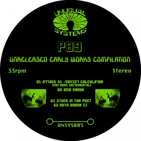"""( UNSYS 005 ) P89 - Unreleased Early Works Compilation ( 2X12"""" LP ) Unusual System"""