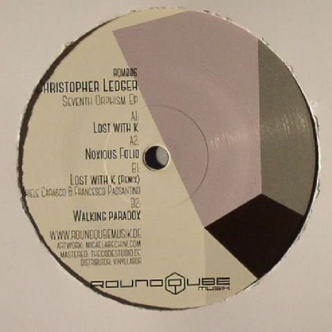 """( RQM 006 ) Christopher LEDGER - Seventh Orphism EP (12"""") Round Qube Music Germany"""