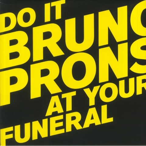 ( PERLON 128 ) Bruno PRONSATO - Do It At Your Funeral (2xLP) Perlon Germany