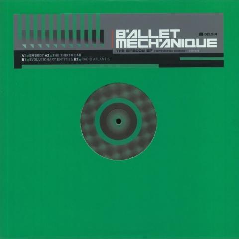 "( DSRX 20 ) BALLET MECHANIQUE - Embody EP (12"") Delsin"