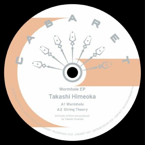 """( CABARET 027 ) Takashi HIMEOKA - Wormhole EP (12"""") Cabaret Japan"""