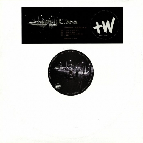 "(  TWLTD 0006 ) Thomas WOOD - Love Filter EP (12"") TW Limited"