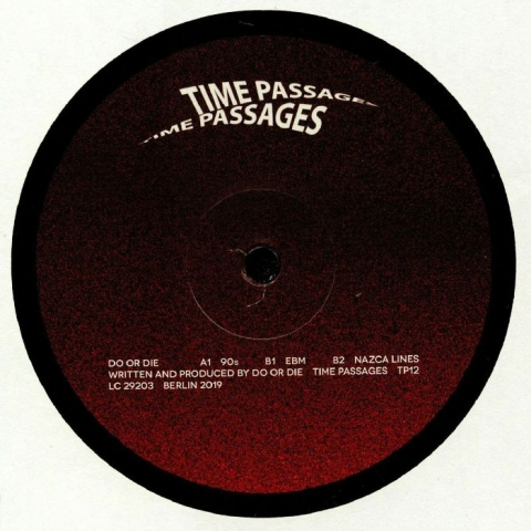 "(  TP 12 ) DO OR DIE - Nazca Lines (12"") Time Passages Germany"