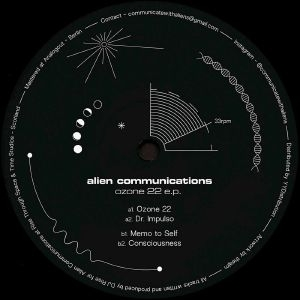 "( AC 001 ) ALIEN COMMUNICATIONS - Ozone 22 EP (12"") Alien Communications"