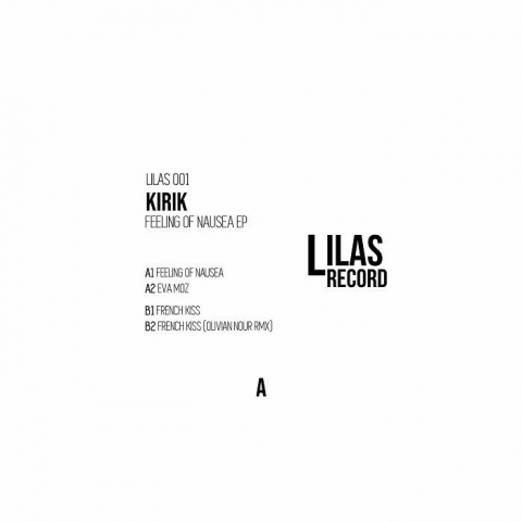 "( LILAS 001 ) KIRIK - Feeling Of Nausea EP (12"" limited to 300 copies) Lilas"