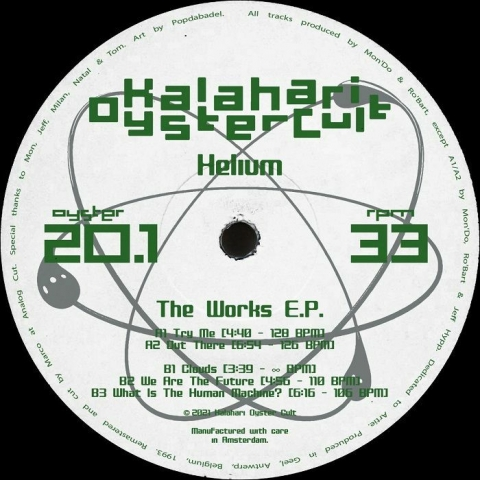 "( OYSTER 201 ) HELIUM - The Work EP (remastered) (12"") Kalahari Oyster Cult"