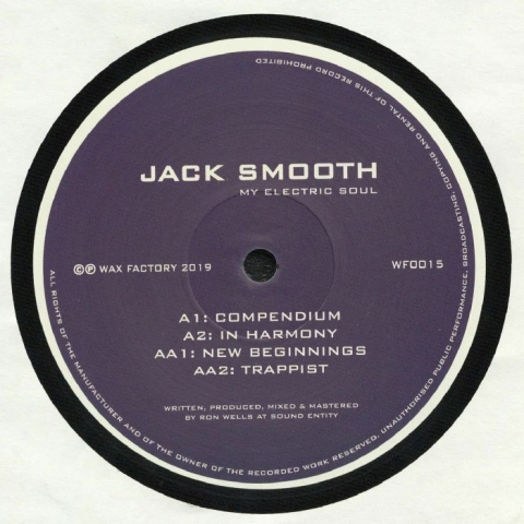 "(  WF 015 ) Jack SMOOTH - My Electric Soul (12"") Wax Factory"