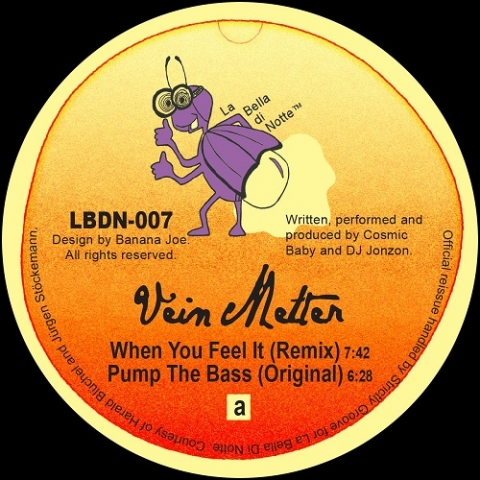 """( LBDN 007 ) VEIN MELTER - When You Feel It / Pump The Bass ( gold & purple mixed official re-issue 12"""") La Bella Di Notte"""