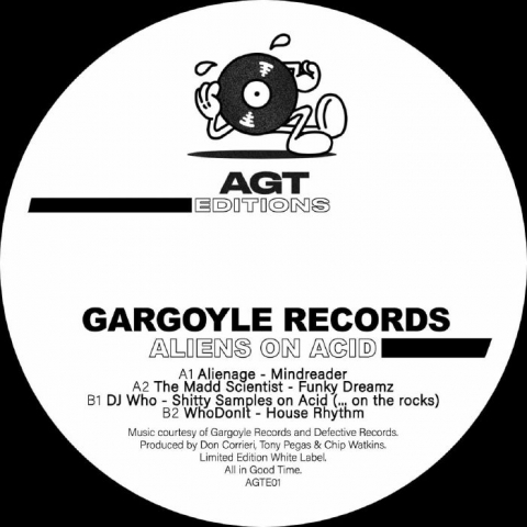 "( AGTE 01 ) ALIENAGE / THE MADD SCIENTIST / DJ WHO/WHODONIT - Gargoyle Records: Aliens On Acid (limited 12"") AGT"
