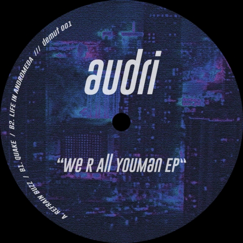 "( DEMUT 001 ) AUDRI - We R all YouMan EP (12"") Demut"