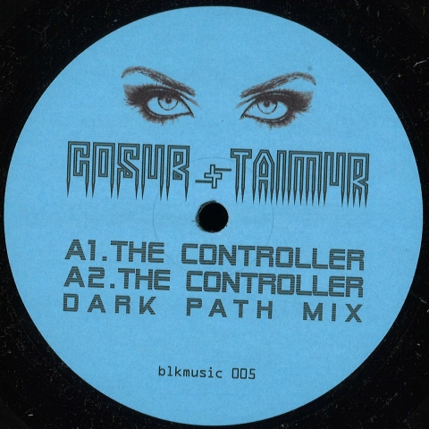 "( BLKMUSIC 005 ) GOSUB / TAIMUR - The (Controller (limited 12"") Blkmarket Music US"
