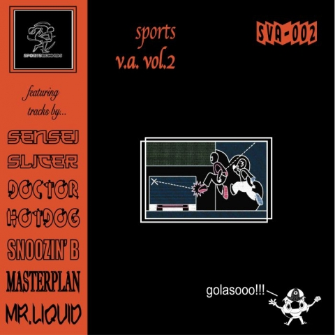 "( SVA 02 ) SENSEI SLICER / DOCTOR HOTDOG / SNOOZIN' B / MASTERPLAN / MR LIQUID - Sports Various Artists 02 (limited 12"") Sports US"