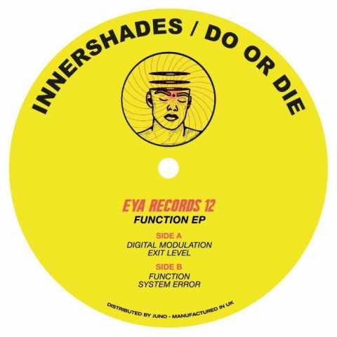 "( EYA 012 ) INNERSHADES / DO OR DIE - Function EP (140gr vinyl 12"") Eya"