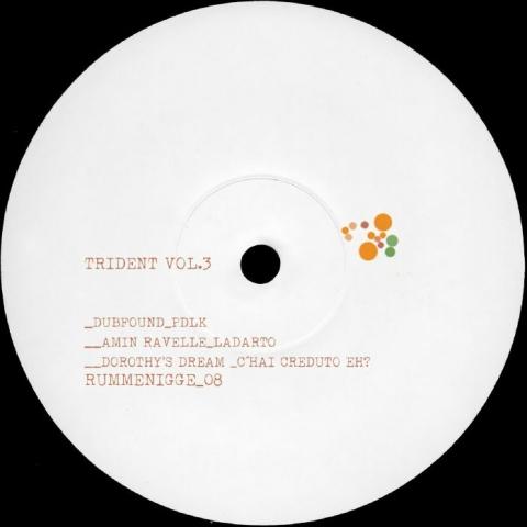"( RUM 08 ) DUBFOUND / AMIN RAVELLE / DOROTHY'S DREAM - Trident Vol 3 (12"") Rummenigge"