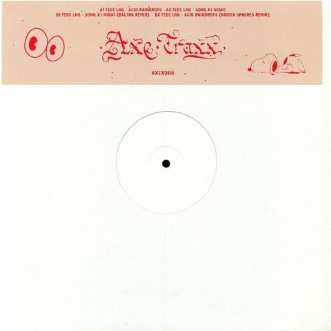 """( AXTX 008 ) FEDE LNG - Acid Raindrops (heavyweight vinyl 12"""") Axe Traxx"""