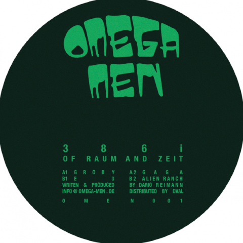 "( Omen 001 ) 386i - OF Raum and Zeit (12"") Omega Men"