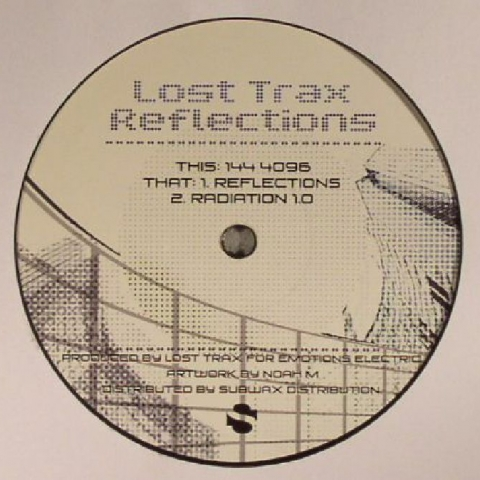 "( EE 0002 ) LOST TRAX - Reflections (limited 12"") Emotions Electric"