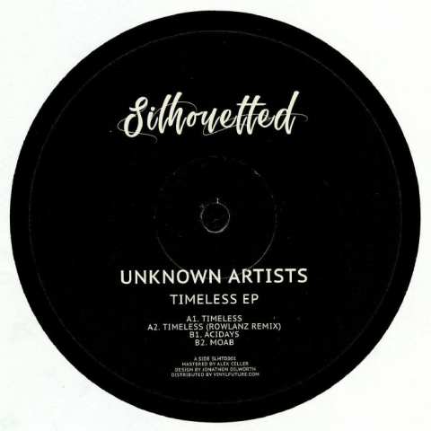 "( SLHTD 001 ) SILHOUTTED - Timeless EP (12"") Silhoutted"