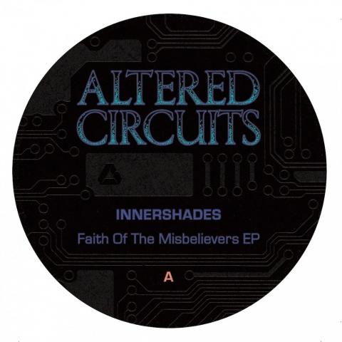 "( ALT 001 ) INNERSHADES - Faith Of Missbelievers EP ( 12"" vinyl ) Altered Circuits"