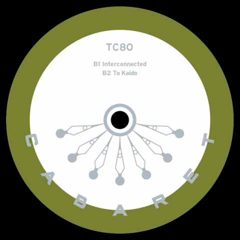 "( CABARET 024 ) TC80 - To Kaido EP (12"") Cabaret Recordings"