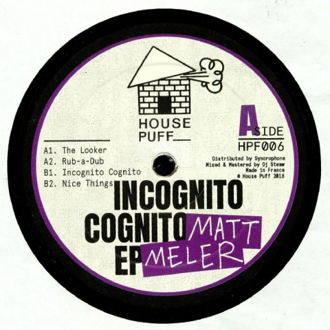 """( HPF 00 ) Matt MELER - Incognito Cognito EP (12"""") - House Puff France"""