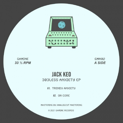 "( GMN 02 ).Jack KEO - 303less Anxiety EP (12"") Gamine Spain"