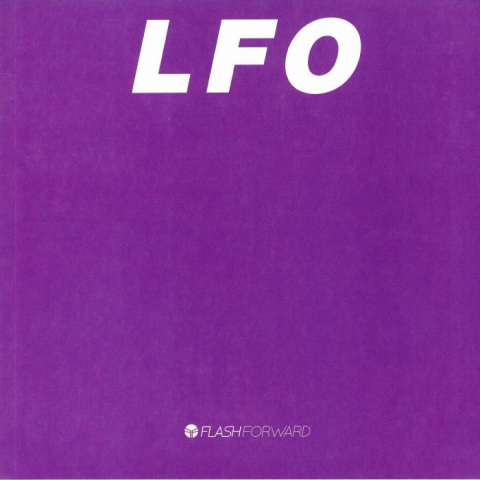 "( FFOR 025 ) LFO - LFO (30th Anniversary Edition) (reissue) (limited  vinyl 12"") Flash Forward"